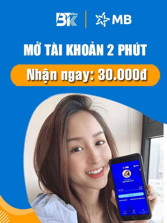 Mở tài khoản MB Bank nhận ngay 30K